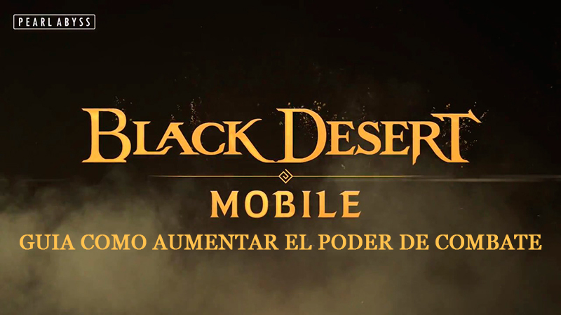 Portada Poder de Combate del juego Black Desert Mobile