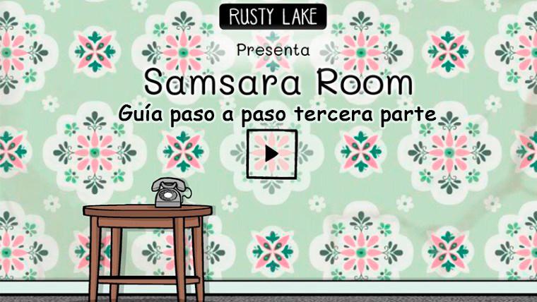 Portada tercera parte de la guía de Samsara Room