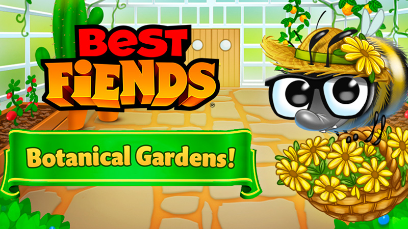 Evento Botanical Gardens en Best Fiends