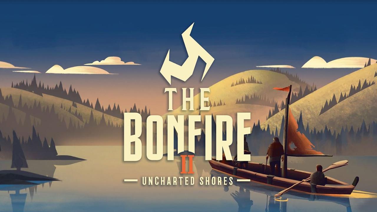 The Bonfire 2 Uncharted Shores