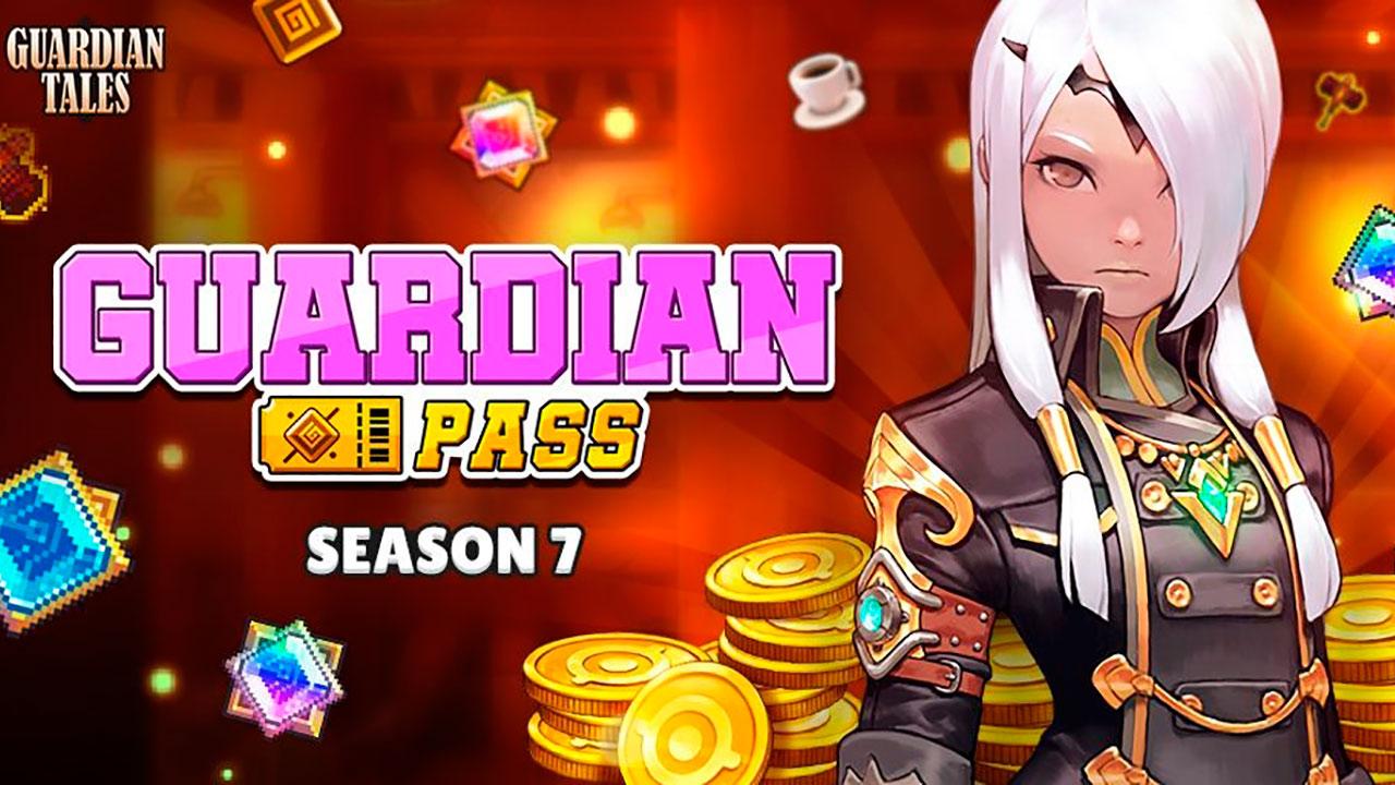 Pase Guardián Temporada 7 en Guardian Tales