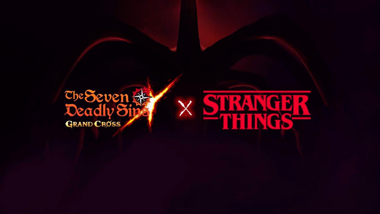 The Seven Deadly Sins: Grand Cross x Stranger Things