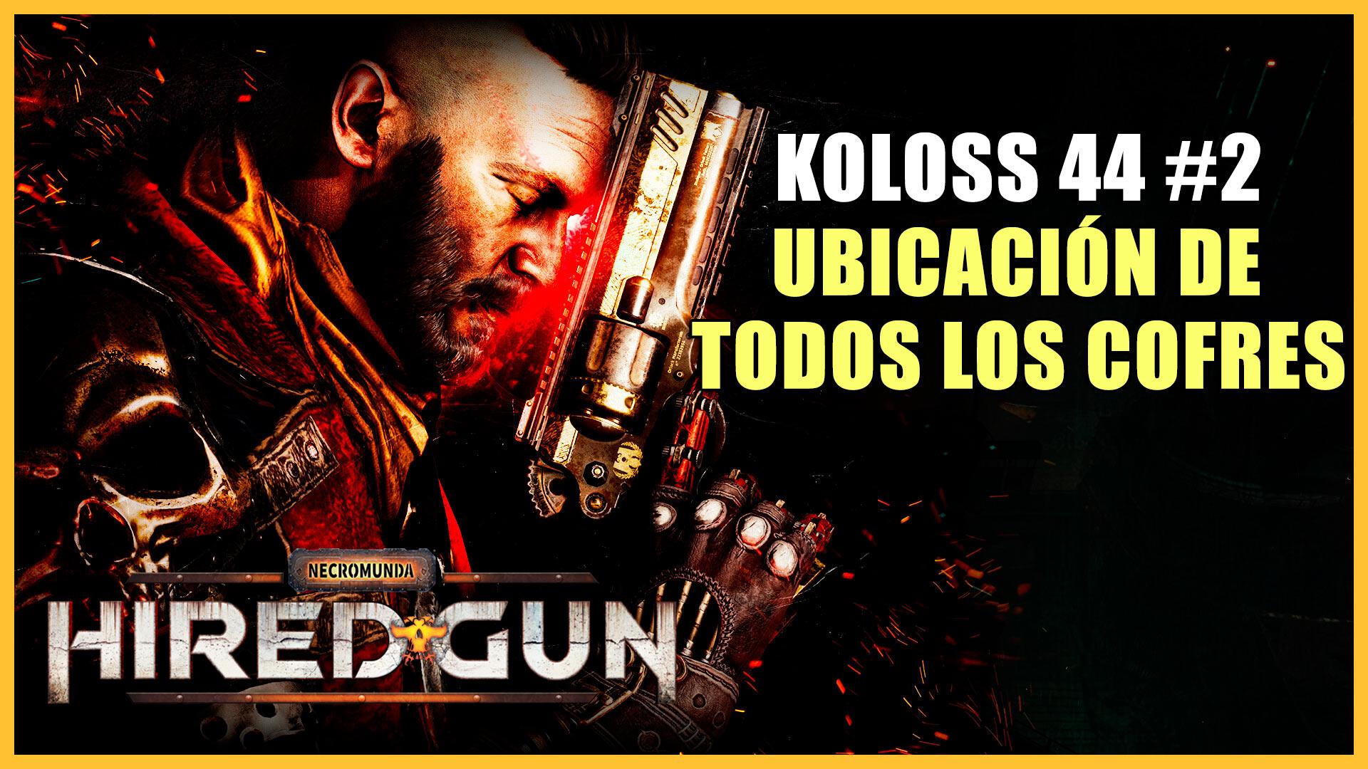 Cofres de Koloss 44 en Necromunda: Hired Gun